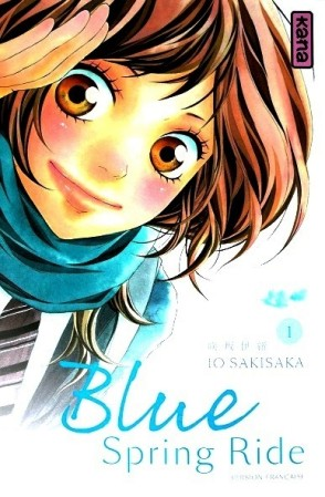 Couverture tome 1: Blue Spring Ride (Kana)
