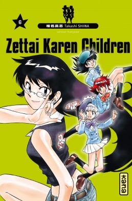Couverture française du tome 6 de Zettai Karen Children