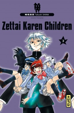 Couverture du tome 3 de Zettai Karen Children chez Kana