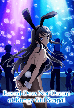 Rascal Does Not Dream of Bunny Girl Senpai (OmU)