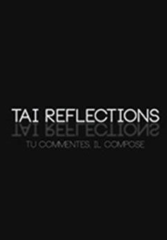 Tai Reflections